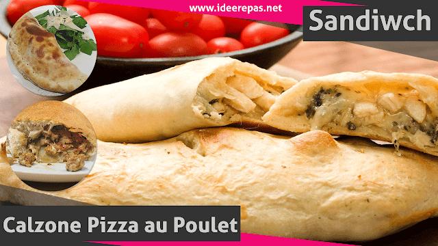 Pizza Calzone au Poulet