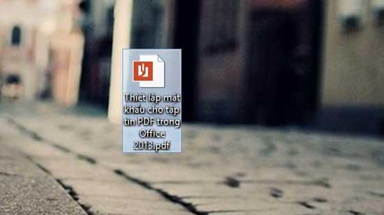 Thiết lập mật khẩu cho tập tin PDF trong Office 2013 7