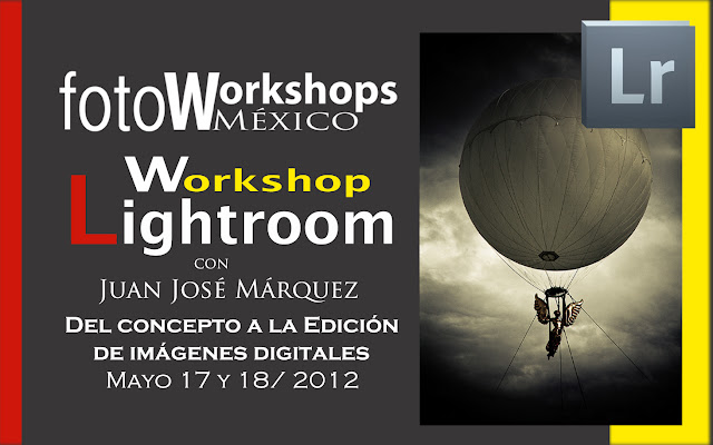Curso de Lightroom 4,,Foto Workshops México Curso de Fotografía Digital en México D.F.,cursos de fotografía
