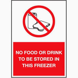 No Food or Drink to be Stored in This Freezer