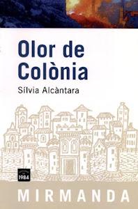 Olor de Colònia (de Sílvia Alcàntara)