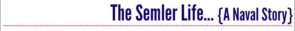 The Semler Life
