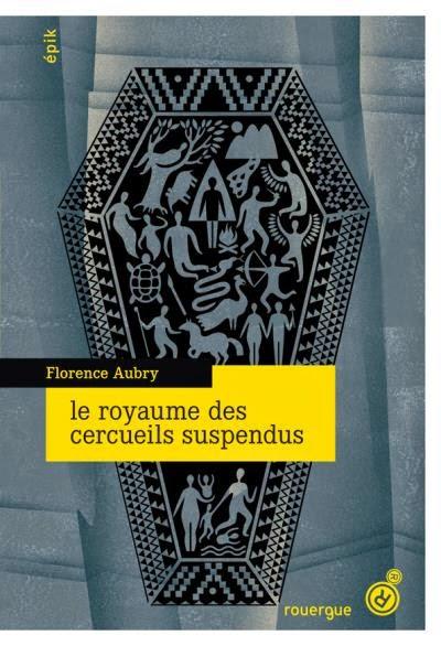 Le royaume des cercueils suspendus - Florence Aubry