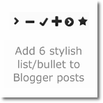 Add 6 stylish list/bullet to Blogger posts