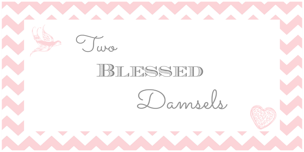Two Blessed Damsels