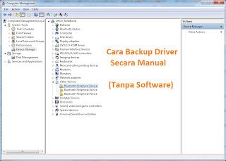 Backup Driver PC Secara Manual (Tanpa Bantuan Software ...