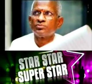 Mestro Ilayaraja in Star Star Super Star