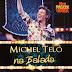 MICHEL TELÓ - MICHEL NA BALADA LIVE (2014)