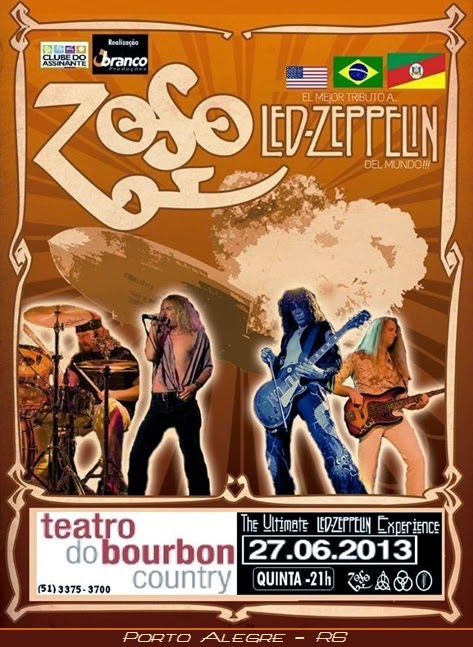 27-06-2013 - ZOSO THE ULTIMATE LED ZEPPELIN EXPERIENCE - Porto Alegre - RS