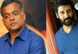 Vikram joins with Gautham Menon