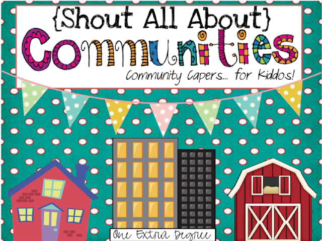 http://www.teacherspayteachers.com/Product/Shout-All-About-Communities-Community-Capers-for-Kiddos-456817
