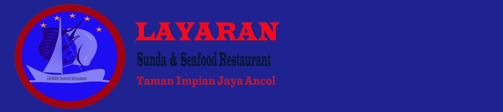 LAYARAN Sunda N' Seafood Restaurant