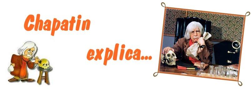 Chapatin Explica...