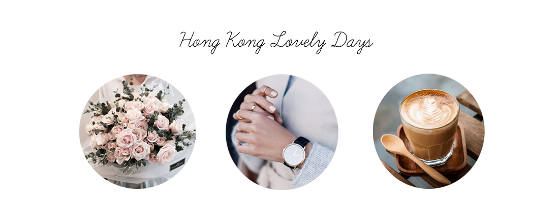 ★HONG KONG LOVELY DAYS★