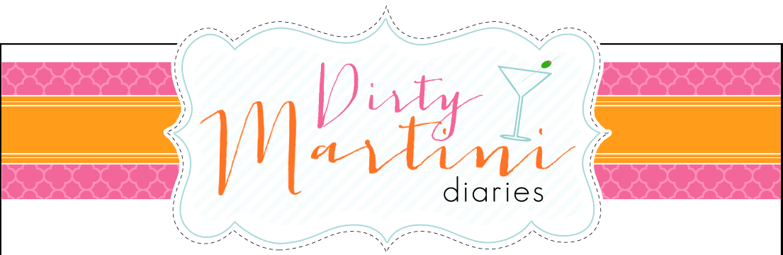 The Dirty Martini Diaries