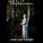 Fit and the Conniptions: Sweet Sister Starlight