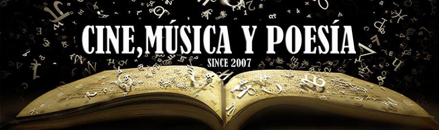 Cine,Música y Poesía