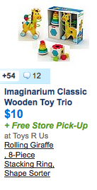 http://slickdeals.net/f/7455868-imaginarium-classic-wooden-toy-trio-rolling-giraffe-8-piece-stacking-ring-shape-sorter-9-99-free-in-store-pickup-via-toys-r-us