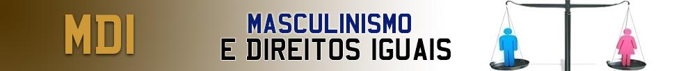 Masculinismo e Direitos Iguais (MDI)