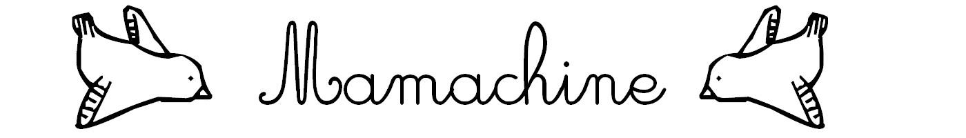mamachine