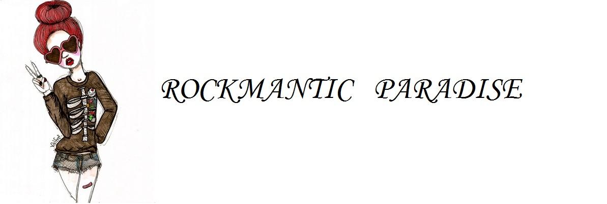 Rockmantic paradise