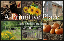 A Primitive Place & Country Journal - Home & Garden Magazine