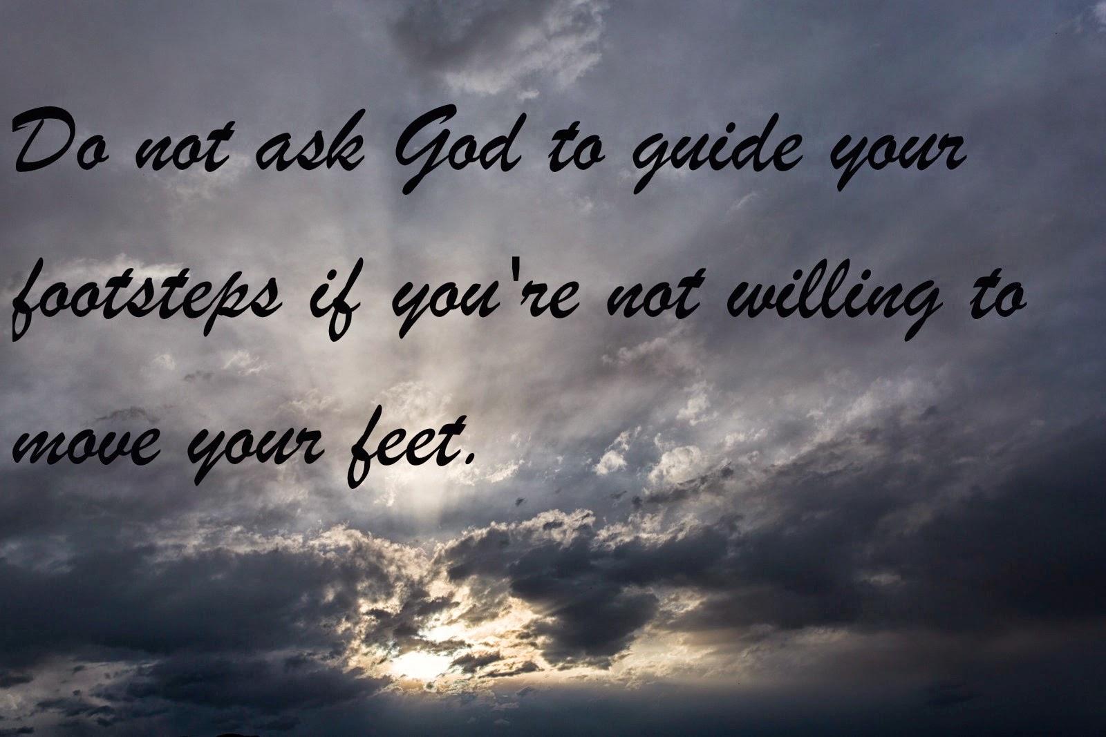 Do not Ask God