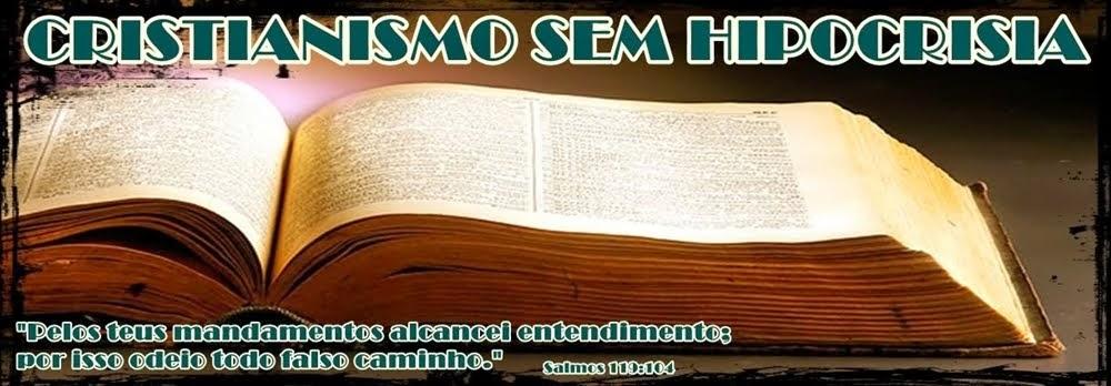 Cristianismo Sem Hipocrisia