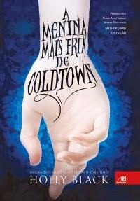 Dica de leitura - A Menina Mais Fria de Coldtown