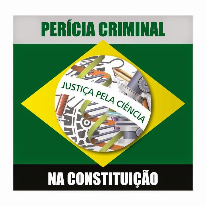 PERÍCIA CRIMINAL NA CONSTITUIÇÃO