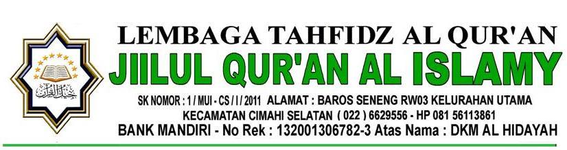 LEMBAGA TAHFIDZ QURAN (LTQ), JIILUL QURAN (JQ) AL-ISLAMY
