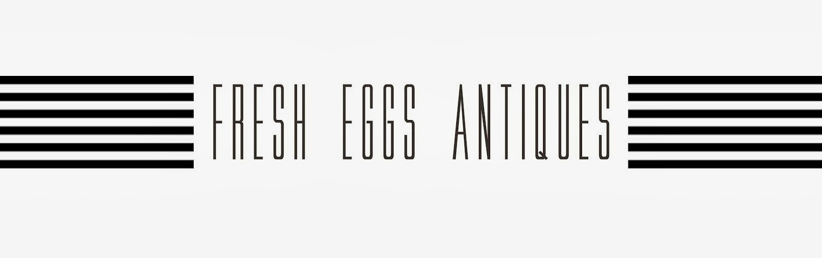Fresh Eggs Antiques