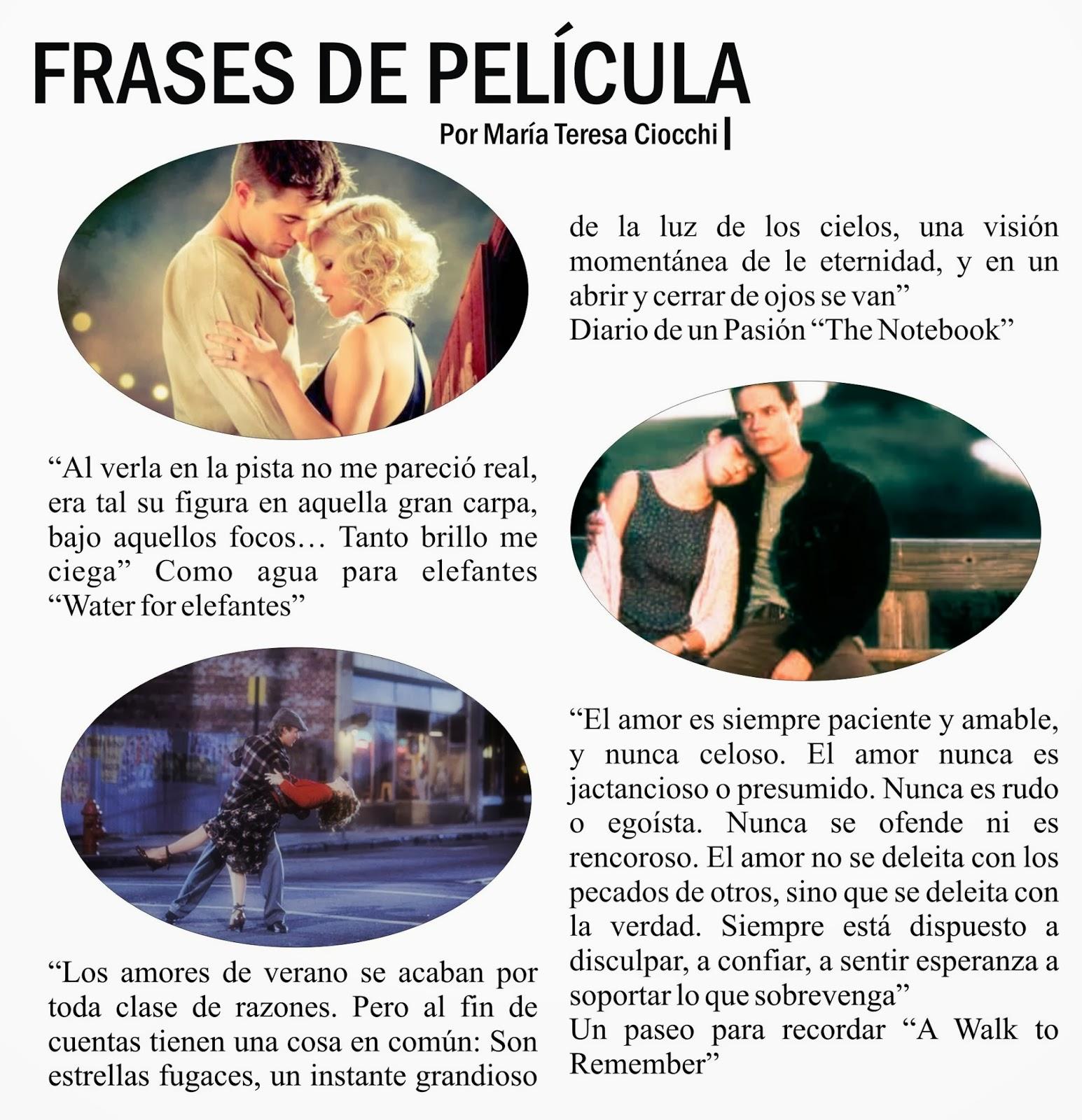 Frases románticas de pelculas Frases de pelculas por Karla y Mara