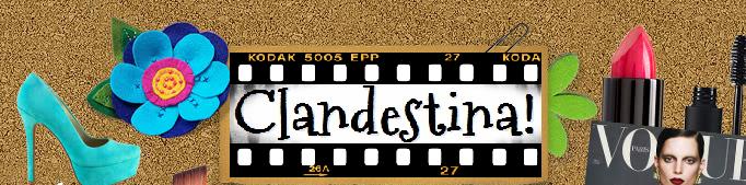 Clandestina!