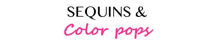 Sequins & Colorpops