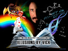 ILLUSIONS BY VICK
