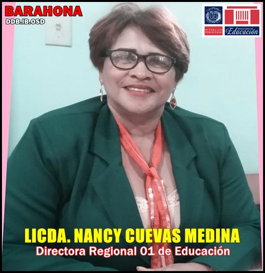 LICDA. NANCY CUEVAS MEDINA, Directora de la Regional 01 de Educación