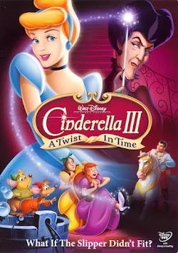 Cô Bé Lọ Lem 3: Trí Nhớ Hoàng Tử - Cinderella III: A Twist In Time (2007) Poster