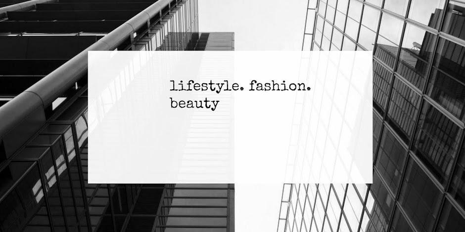 lifestyle. fashion. beauty