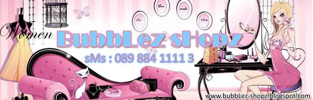 BubbLez sHopz