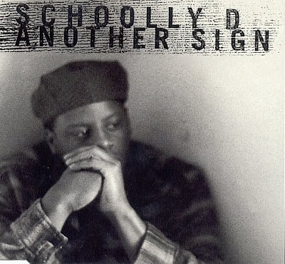 Schoolly D – Another Sign (CDS) (1993) (320 kbps)
