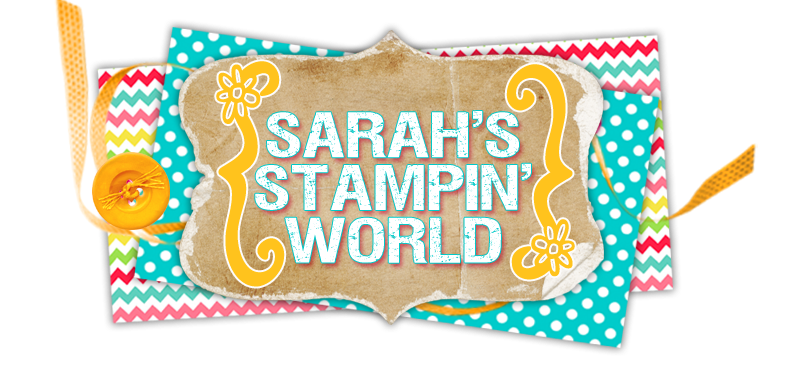 Sarah's Stampin' World