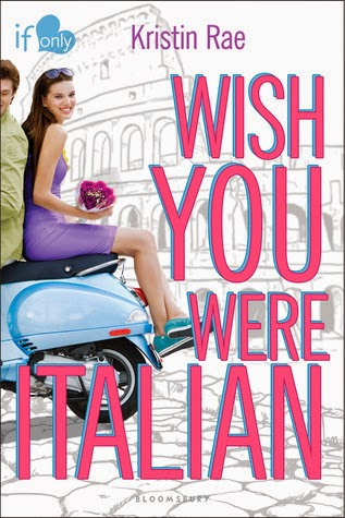 Wish You Were Italian - Kristin Rae