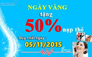 Khuyến mãi 50% giá trị thẻ nạp của Vinaphone ngày 5/11