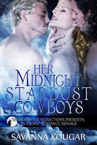 Her Midnight Stardust Cowboys ~ A ShapeShifter Seductions Novel