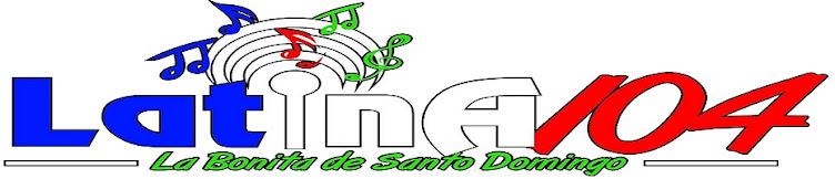 Latina 104 FM - La bonita de Santo Domingo