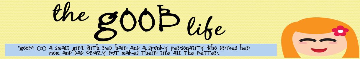 "The ""Goob"" Life"