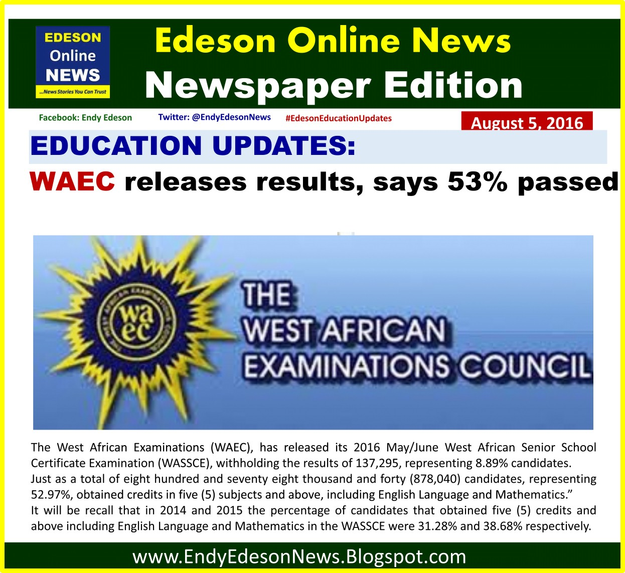 west african senior school certificate examination Confusion over the grading format between the west africa senior school certificate examination (wassce) system and its senior secondary school certificate examination (sssce) counterpart is to be .