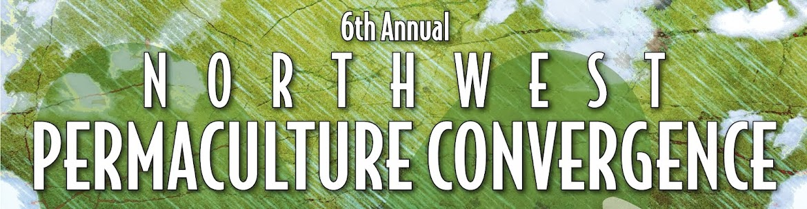 2013 Northwest Permaculture Convergence Schedule