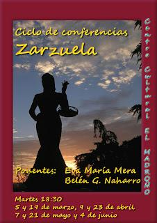 Ciclo de conferencias zarzuela, martes 23 abril El Madroño